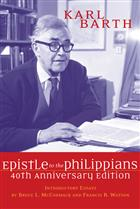 The Epistle to the Philippians, 40th Anniversary Edition