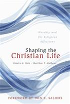 Shaping the Christian Life