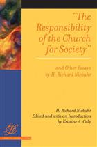 The Responsibility of the Church for Society and Other Essays
