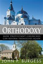 Encounters with Orthodoxy