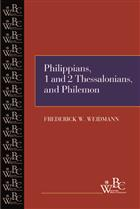 Philippians, First and Second Thessalonians, and Philemon