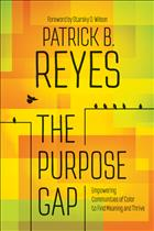 The purpose gap; purpose gap; the purpose gap Patrick b. reyes; the purpose gap Patrick b reyes; the purpose gap Patrick reyes; the purpose gap reyes; the purpose gap book; purpose gap book; purpose gap Patrick b. reyes; purpose gap Patrick b reyes; purpose gap Patrick reyes; purpose gap reyes; helping marginalized communities find meaning and thrive; the purpose gap helping marginalized communities find meaning and thrive; purpose gap helping marginalized communities find meaning and thrive; the purpose gap helping marginalized communities; purpose gap helping marginalized communities; helping marginalized communities; helping marginalized communities book; how can churches help marginalized communities; churches and marginalized communities; churches in marginalized communities; churches helping marginalized communities; leaders from marginalized communities; Patrick b. reyes; Patrick b reyes; Patrick reyes; Patrick reyes nobody cries when we die; Patrick b. reyes nobody cries when we die; Patrick reyes book; Patrick b reyes book; Patrick b. reyes book
