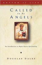 Called to be Angels: Introduction to Anglo-Saxon Spirituality