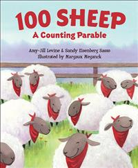 100 Sheep; 100 Sheep: A Counting Parable; Counting parable; A counting parable; lost sheep board book; board book; lost sheep parable; sheep parable; parable board book; lost sheep; aj levine; amy-jill levine; sandy sasso; sandy eisenberg sasso; margaux meganck;KDBK;KDF21