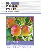 The Present Word Participant's Book Large Print Fall 2021