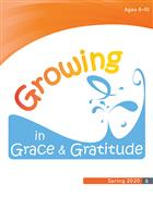 Growing in Grace and Gratitude Ages 8-10, Leader Material