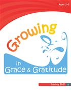 Growing in Grace & Gratitude Ages, 3-5 Leader Material