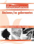Ancianos/as gobernantes: Formación, Primer manual de trabajo