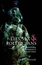 Lies, Sex and Politicians: Communicating the Old Testament in Contemporary Culture