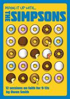 Mixing it Up with The Simpsons: 12 Sessions on Faith for 9-13s