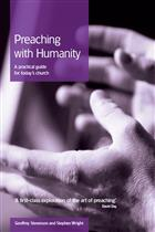 Preaching with Humanity: A Practical Guide for Today's Church