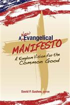 A New Evangelical Manifesto