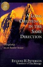 A Long Obedience in the Same Direction