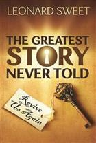 The Greatest Story Never Told