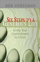 Six Steps to a Generous Life