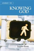 Journey 101 - Knowing God (Leader Guide)