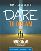 Dare to Dream (Children's Leader Guide)
