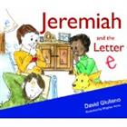 Jeremiah and the Letter e