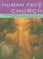 The Human Face of Church: A Social Psychology and Pastoral Theology Resource for Pioneer and Traditional Ministry