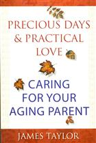 Precious Days and Practical Love