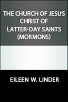 The Church of Jesus Christ of Latter-day Saints (Mormons)