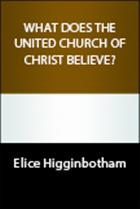 What Does the United Church of Christ Believe?