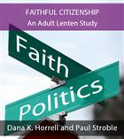 Faithful Citizenship: An Adult Lenten Study