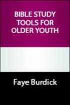 Bible Study Tools for Older Youth