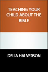 For parents: helping children or youth incorporate and use the Bible in their life