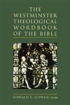 The Westminster Theological Word Book of the Bible