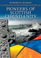 Pioneers of Scottish Christiananity
