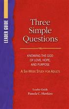 Three Simple Questions Adult Leader's Guide