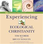 Experiencing Ecological Christianity