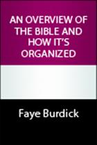 An Overview of the Bible and How It's Organized